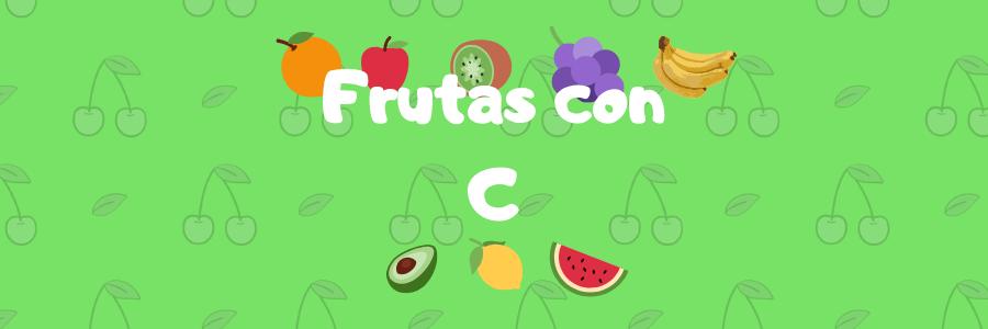 frutas por c