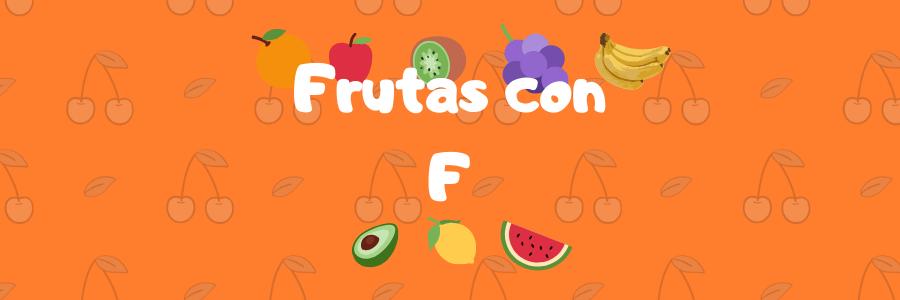 frutas por f