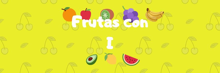 lista de frutas con i