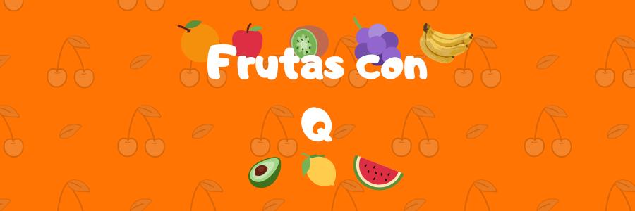 fruta con q
